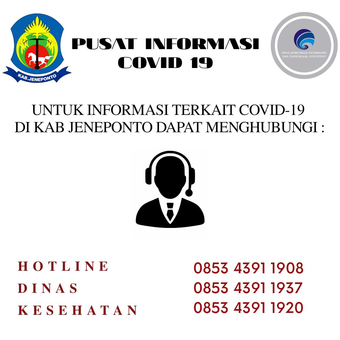 Pusat Informasi Covid-19 (Corona Virus) Kabupaten Jeneponto Dapat menghubungi Dinas Kesehatan